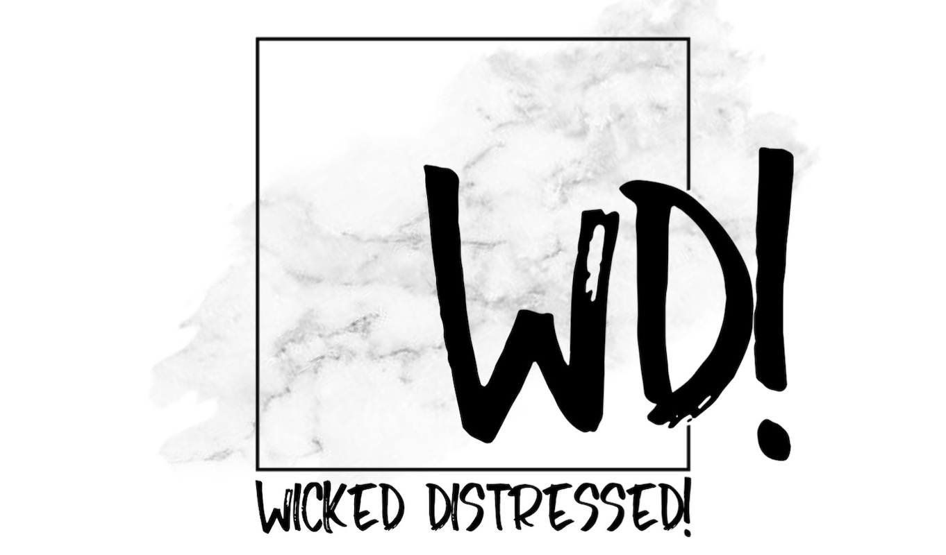 Wicked Distressed!